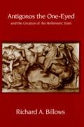 Antigonos the One-Eyed and the Creation of the Hellenistic State, 4