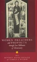 Women Preachers & Prophets Through Two Millennia Chritian