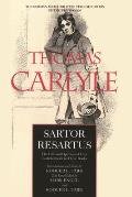 Sartor Resartus, Volume 2: The Life and Opinions of Herr Teufelsdr?ckh in Three Books