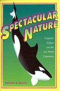 Spectacular Nature Corporate Culture & The Sea World Experience