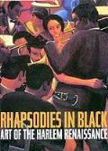 Rhapsodies In Black Art Of The Harlem Re