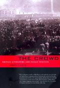 Crowd British Literature & Public Politics