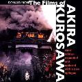 Films of Akira Kurosawa Third Edition Expanded & Updated