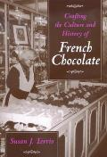 Crafting the Culture and History of French Chocolate