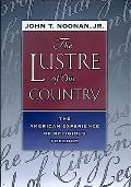 The Lustre of Our Country: The American Experience of Religious Freedom