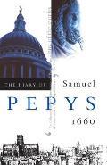 The Diary of Samuel Pepys, Vol. 1: 1660
