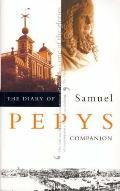 The Diary of Samuel Pepys, Vol. 10: Companion