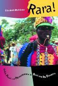 Rara Vodou Power & Performance in Haiti & Its Diaspora