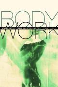 Body Work Beauty & Self Image in American Culture