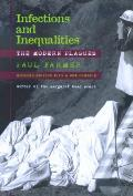 Infections & Inequalities The Modern Plagues