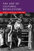 Age of Cultural Revolutions Britain & France 1750 1820