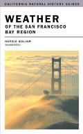 Weather of the San Francisco Bay Region: Second Edition