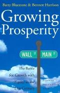 Growing Prosperity: The Battle for Growth with Equity in the Twenty-First Century
