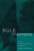 Rule of Experts Egypt Techno Politics Modernity