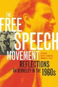 Free Speech Movement Reflections on Berkeley in the 1960s