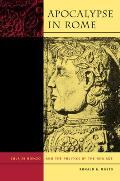 Apocalypse in Rome: Cola Di Rienzo and the Politics of the New Age
