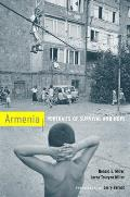 Armenia: Portraits of Survival and Hope