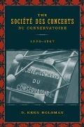 The Societe des Concerts du Conservatoire, 1828-1967