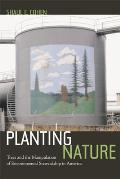 Planting Nature Trees & the Manipulation of Environmental Stewardship in America