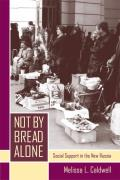 Not by Bread Alone: Social Support in the New Russia