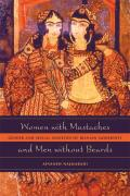 Women with Mustaches & Men Without Beards Gender & Sexual Anxieties of Iranian Modernity