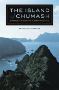 The Island Chumash: Behavioral Ecology of a Maritime Society