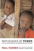 Pathologies of Power Health Human Rights & the New War on the Poor