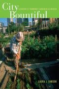 City Bountiful A Century of Community Gardening in America