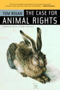 Case For Animal Rights Updated Edition