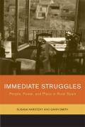 Immediate Struggles: People, Power, and Place in Rural Spain