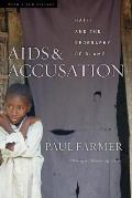 AIDS & Accusation Haiti & the Geography of Blame