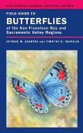 Field Guide to Butterflies of the San Francisco Bay & Sacramento Valley Regions