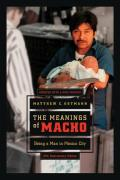 Meanings of Macho Being a Man in Mexico City