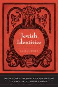 Jewish Identities Nationalism Racism & Utopianism in Twentieth Century Music