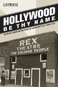 Hollywood Be Thy Name African American Religion in American Film 1929 1949