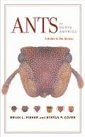 Ants of North America A Guide to the Genera