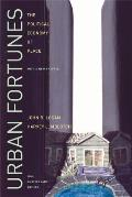 Urban Fortunes: The Political Economy of Place, 20th Anniversary Edition, with a New Preface