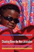 Chanting Down the New Jerusalem, Volume 4: Calypso, Christianity, and Capitalism in the Caribbean