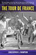 The Tour de France, Updated with a New Preface: A Cultural History