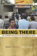 Being There: The Fieldwork Encounter and the Making of Truth