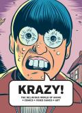 Krazy The Delirious World of Anime Comics Video Games Art