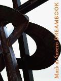 Mark Di Suvero: Dreambook