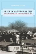 Death in a Church of Life: Moral Passion During Botswanaas Time of AIDS