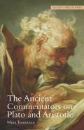 Ancient Commentators On Plato & Aristotle