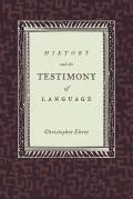 History & the Testimony of Language