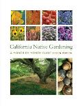 California Native Gardening: A Month-By-Month Guide