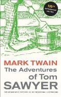 Adventures of Tom Sawyer 135th Anniversary Edition