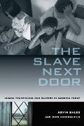 Slave Next Door Human Trafficking & Slavery in America Today