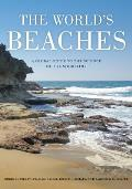 Worlds Beaches A Global Guide to the Science of the Shoreline