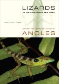Lizards in an Evolutionary Tree, Volume 10: Ecology and Adaptive Radiation of Anoles